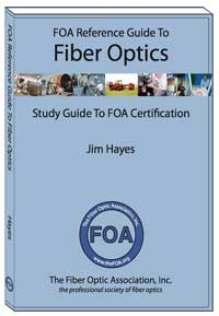 FOA Reference Guide to Fiber Optics book